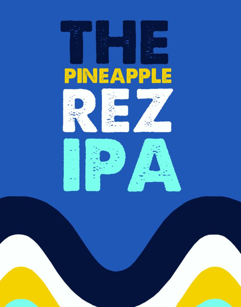 Pineapple Rez