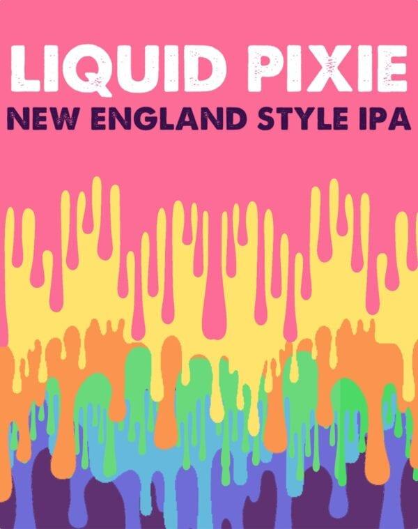 Liquid Pixie NE IPA